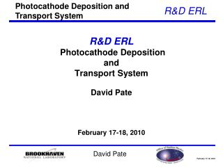 R&D ERL  Photocathode Deposition  and  Transport System
