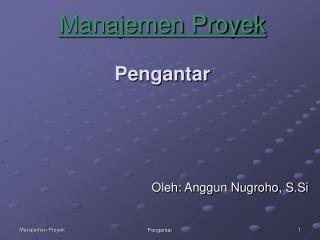 Manajemen Proyek Pengantar