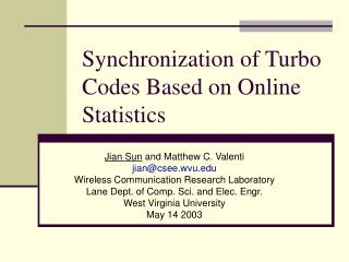 Synchronization of Turbo Codes Based on Online Statistics