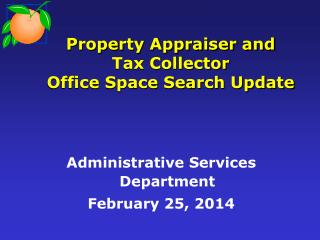 Property Appraiser and  Tax Collector Office Space Search Update