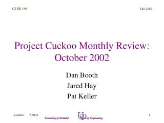 Project Cuckoo Monthly Review: October 2002
