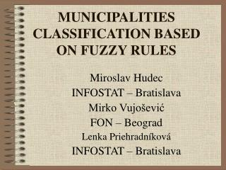 MUNICIPALITIES CLASSIFICATION BASED ON FUZZY RULES