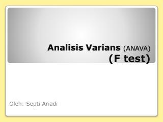 Analisis Varians (ANAVA)  (F test)