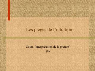 Les pièges de l'intuition