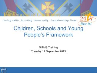 Children, Schools and Young People's Framework