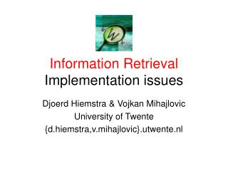 Information Retrieval Implementation issues