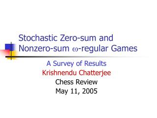 Stochastic Zero-sum and Nonzero-sum   -regular Games