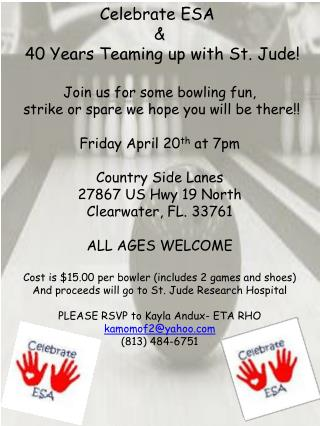 Celebrate ESA  &  40 Years Teaming up with St. Jude! Join us for some bowling fun,