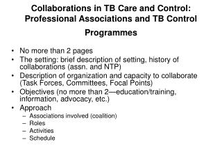 Collaborations in TB Care and Control: Professional Associations and TB Control Programmes