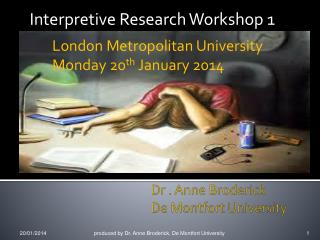 Dr . Anne Broderick De Montfort University