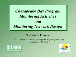 Chesapeake Bay Program Monitoring Activities and  Monitoring Network Design