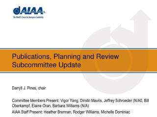 Publications, Planning and Review Subcommittee Update