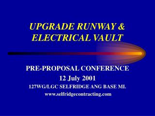 UPGRADE RUNWAY & ELECTRICAL VAULT