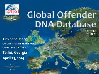 G lobal  Offender DNA Database  Update for ENFSI