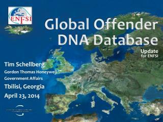 G lobal  Offender DNA Database  Update for ENFSI