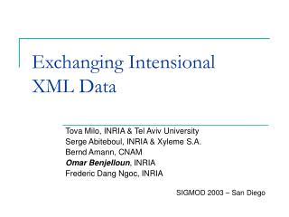 Exchanging Intensional  XML Data