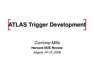 ATLAS Trigger Development