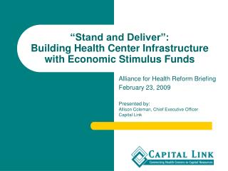 """Stand and Deliver"":   Building Health Center Infrastructure with Economic Stimulus Funds"