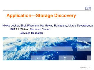 Application — Storage Discovery