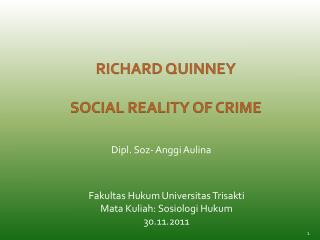 RICHARD QUINNEY SOCIAL REALITY OF CRIME