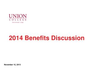 2014 Benefits Discussion
