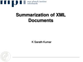 Summarization of XML Documents