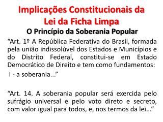 Implica��es Constitucionais da Lei da Ficha Limpa