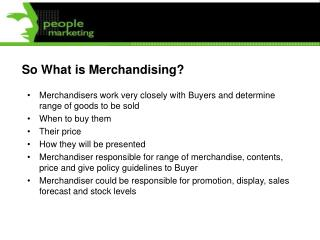 So What is Merchandising?