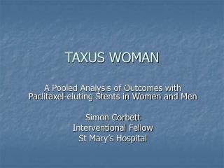 TAXUS WOMAN