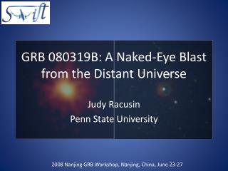 GRB 080319B: A Naked-Eye Blast from the Distant Universe