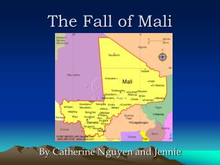 The Fall of Mali