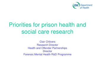 Priorities for prison health and social care research