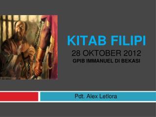 KITAB FILIPI 28 OKTOBER 2012 GPIB IMMANUEL DI BEKASI