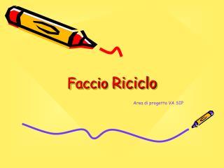 Faccio  Riciclo