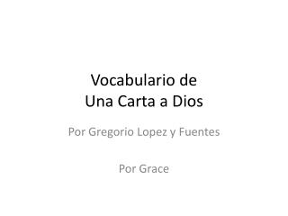 Vocabulario de Una Carta a Dios