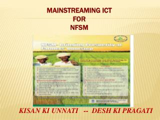 MAINSTREAMING ICT  FOR NFSM