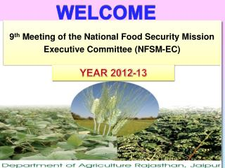 9 th  Meeting of the National Food Security Mission Executive Committee (NFSM-EC)