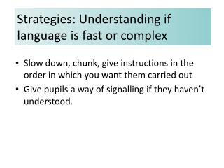 Strategies: Understanding if language is fast or complex