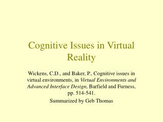 Cognitive Issues in Virtual Reality
