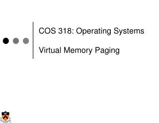 COS 318: Operating Systems Virtual Memory Paging