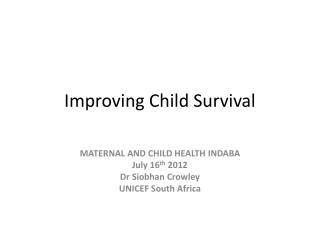 Improving Child Survival