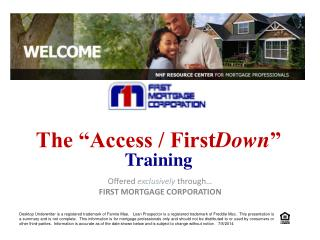Offered  exclusively  through… FIRST MORTGAGE CORPORATION