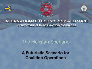 The Holistan Scenario