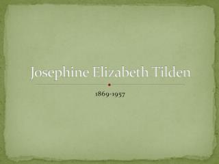 Josephine Elizabeth Tilden