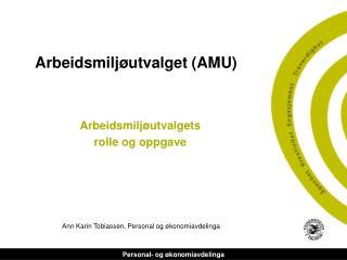Arbeidsmiljøutvalget (AMU)