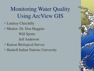 Monitoring Water Quality Using ArcView GIS