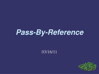 Pass-By-Reference