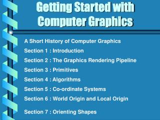 Getting Started with Computer Graphics