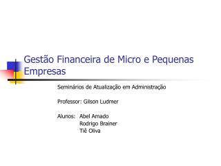 Gestão Financeira de Micro e Pequenas Empresas