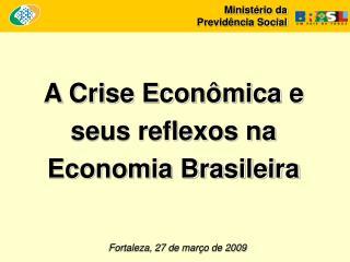 Fortaleza, 27 de março de 2009